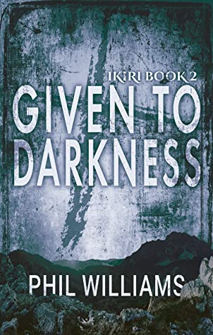 given to darkness