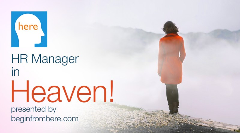 HR Manager in Heaven!