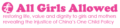 All Girls Allowed banner China Ends Forced Abortions | Gendercide