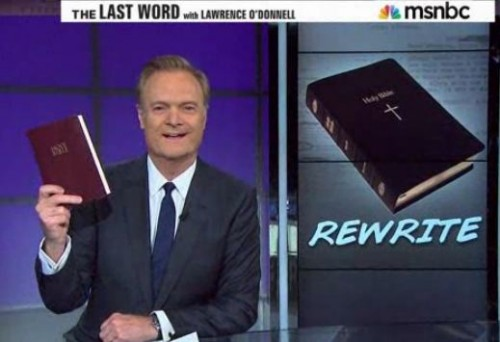 Lawrence O'Donnell MSNBC | No one believes the Bible pro gay