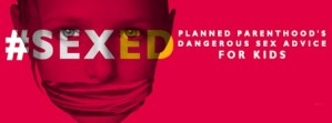 Planned Parenthood Caught Teaching Children About Bondage And Pornography