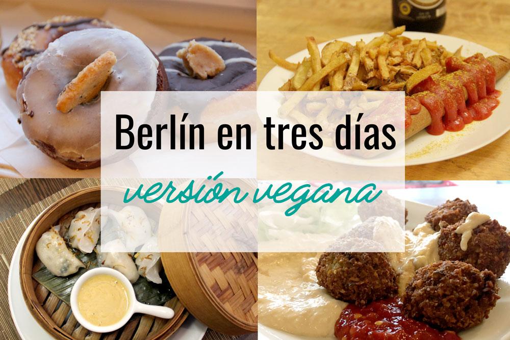 3 días en Berlín – Versión vegana