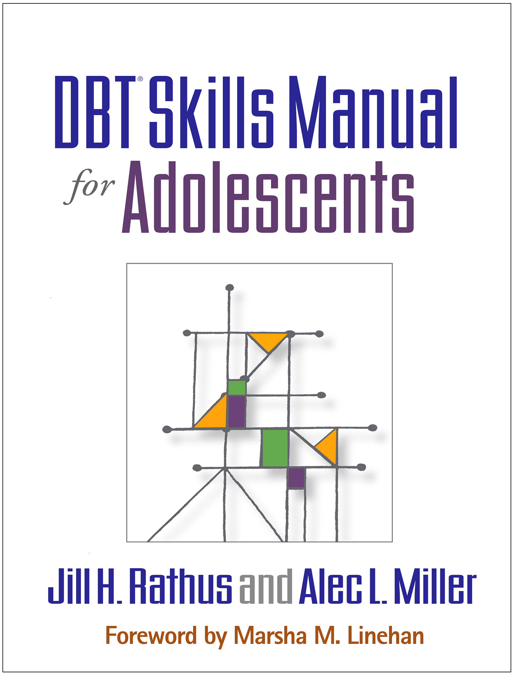Dbt Skills Manual For Adolescents Behavioral Tech