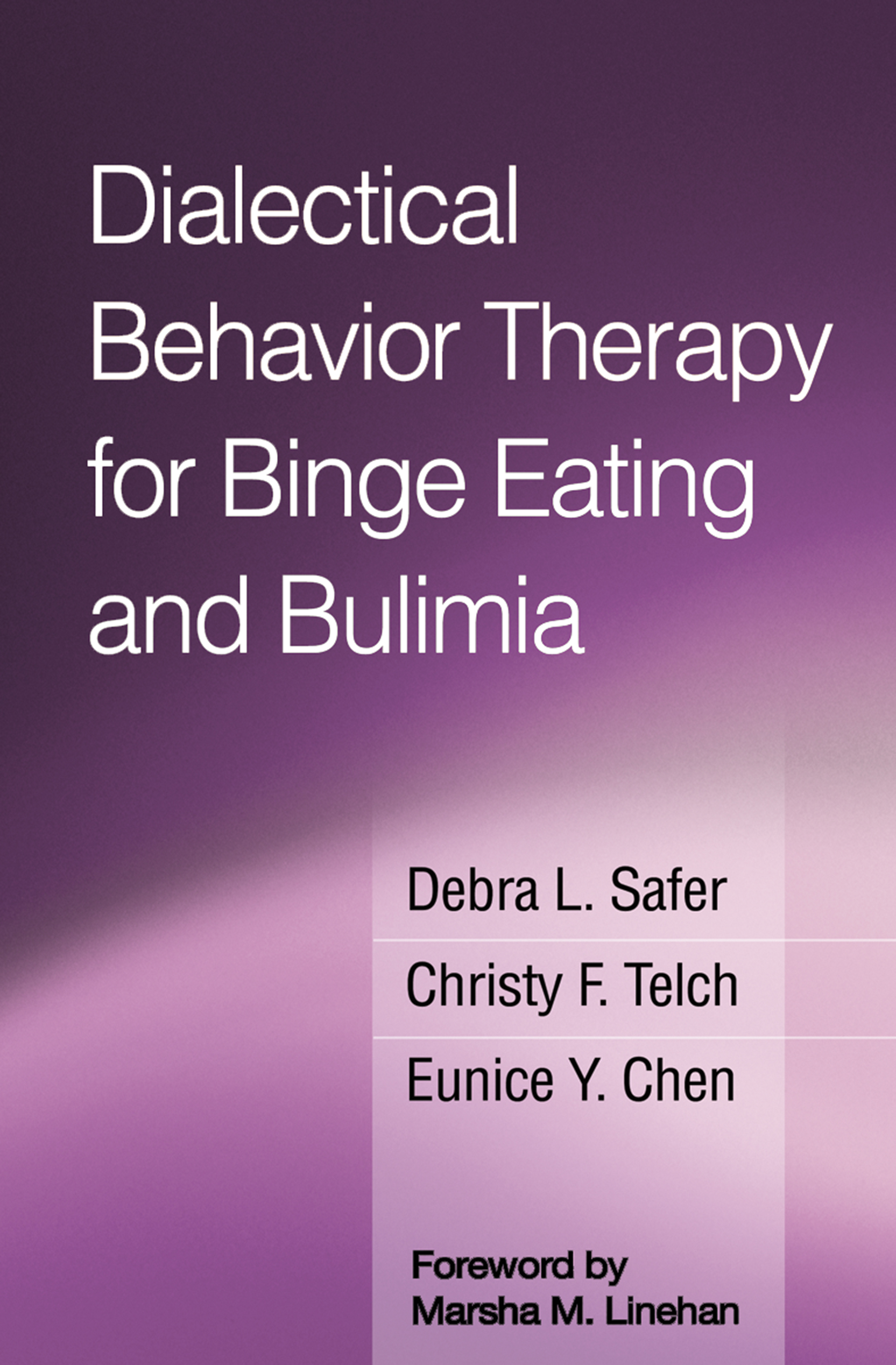 Dialectical Behavior Therapy For Binge Eating And Bulimia Behavioral Tech