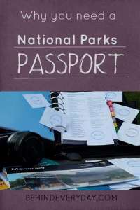 Be sure to get your own NPS passport to track your visits to the national parks.
