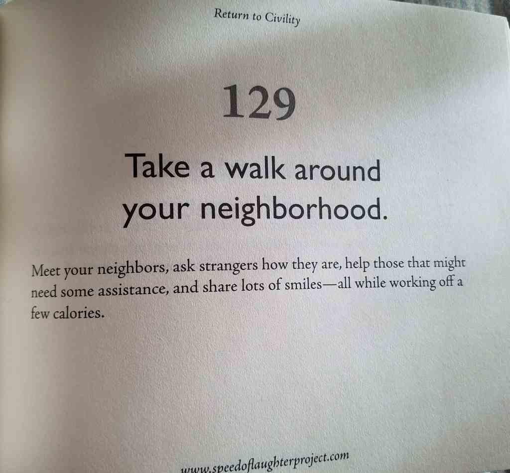 return to civilty take a walk and say hello