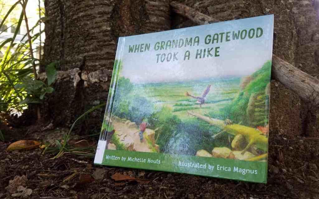when grandma gatewood took a walk by michelle houts