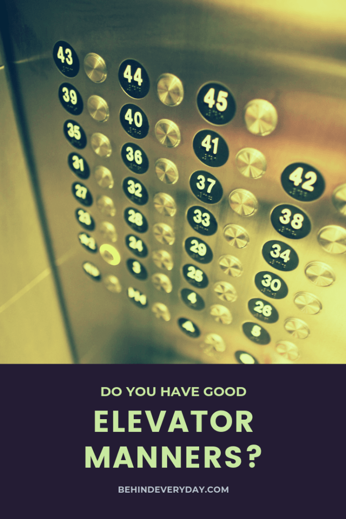 Manners matter! We can make the world around us a bit better by using our manners and kind courtesy always. Refresh your memory about elevator manners and make someone smile when you use them!