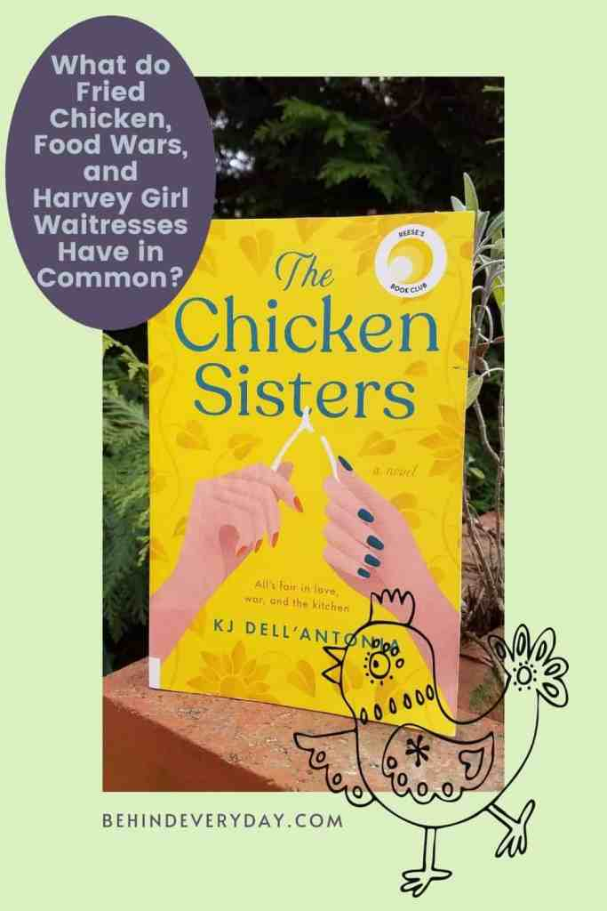 Chicken Sisters Book with Title Box What Do Fried Chicken, Food Wars, and Harvey Girl Waitresses Have in Common?