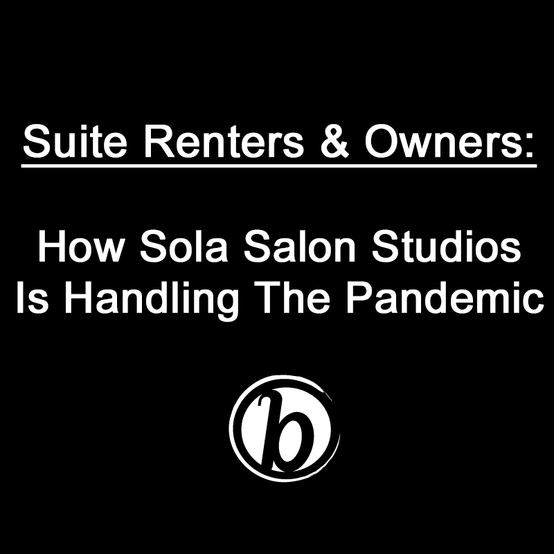 Salon Suite Renters & Owners Advice During The Coronavirus For Paying Rent & Communicating