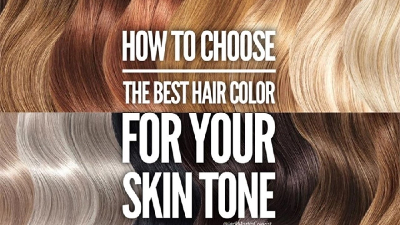 How To Choose The Best Haircolor For Skin Tone Behindthechair Com