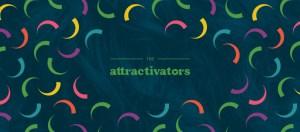 The Attractivators