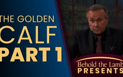The Golden Calf – A Two-Part Series