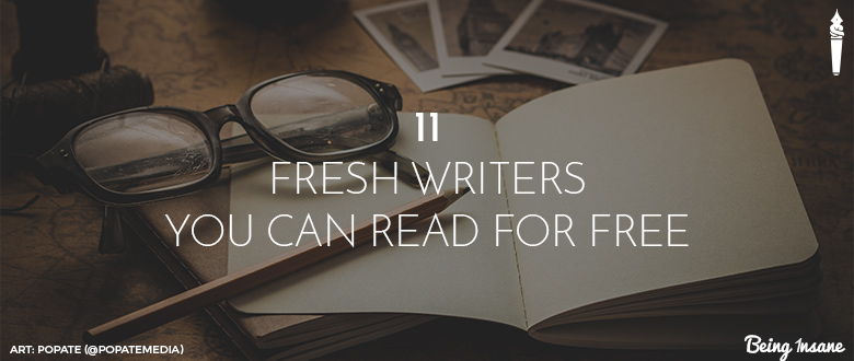 11 fresh Writers, You can read for Free!