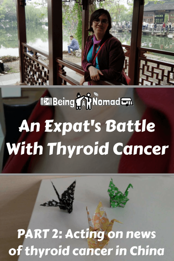 On December 4th 2015, I received the scariest news of my life. I'd been diagnosed with thyroid cancer.. On top of that, I was living in China and I didn't know want to do. This is part 2 of a blog series that talks about how I managed the cancer and what happened next. #thyroidcancer #expatlife #livinginchina #chinaexpat
