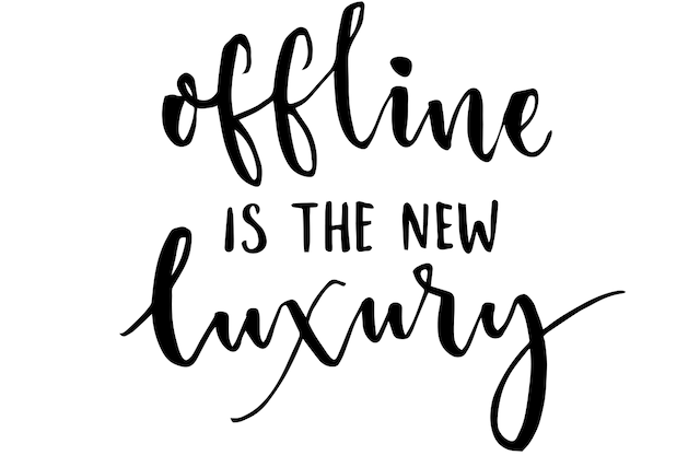 Go offline is the new luxury - handwritten poster