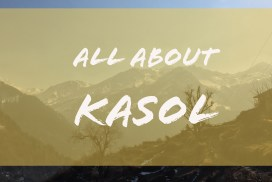all about kasol