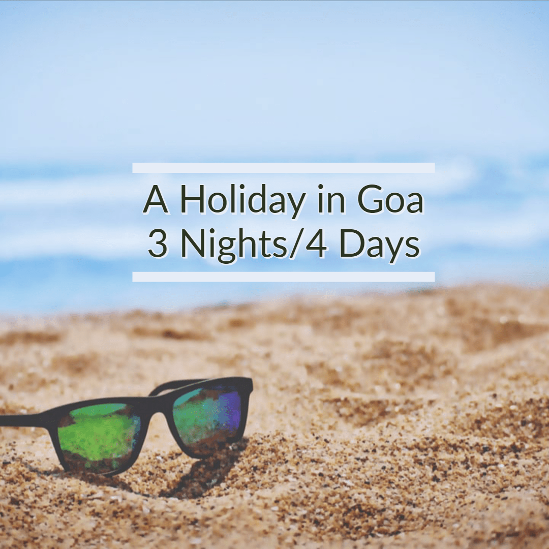 Explore Goa (3 Nights/ 4 Days)