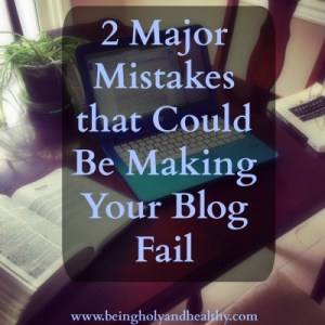 Two_Major_Mistakes_That_Could_Be_Making_Your_Blog_Fail