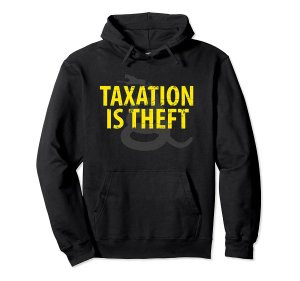 Taxation is Theft Hoodie Image