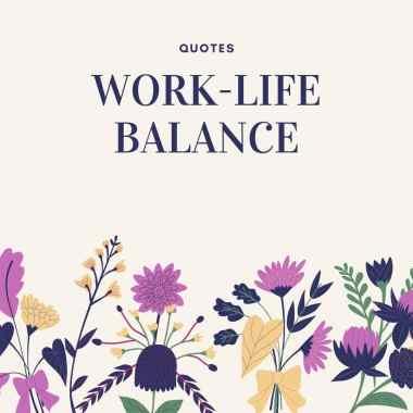 work life balance quotes
