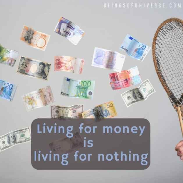 living for money