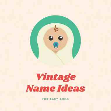 vintage girl names ideas