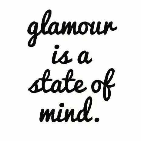 Glamour-is-a-state-of-mind