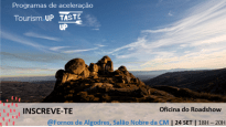 Oficina do Roadshow Tourism UP e Taste UP em Fornos de Algodres