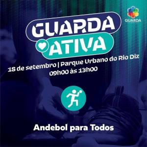 """Município da Guarda promove iniciativa """"Andebol Para Todos"""""""