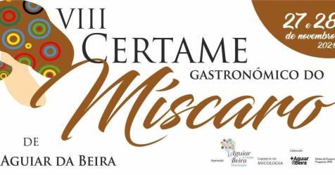 VIII Certame Gastronómico do Míscaro em Aguiar da Beira