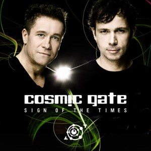 Cosmic Gate – Sign of the Times