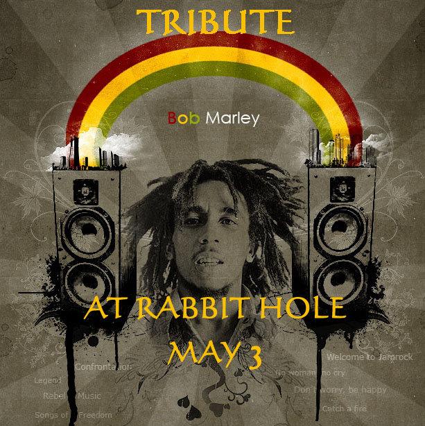 Bob Marley Tribute at Rabbit Hole