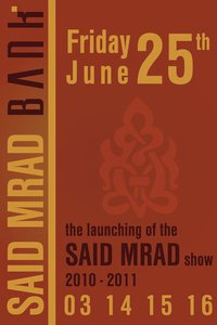 THE SAID MRAD SHOW 2010 – 2011