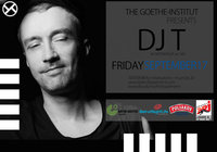 THE GOETHE-INSTITUT pres. DJ T (Berlin) at THE BASEMENT