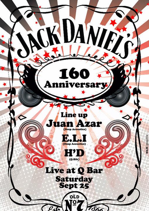 Jack Daniel's 160th Anniversary w/ Juan Azar, E.L.I, H'D