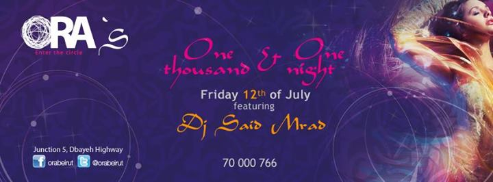 Ora's One Thousand and One Night Featuring Dj Said Mrad