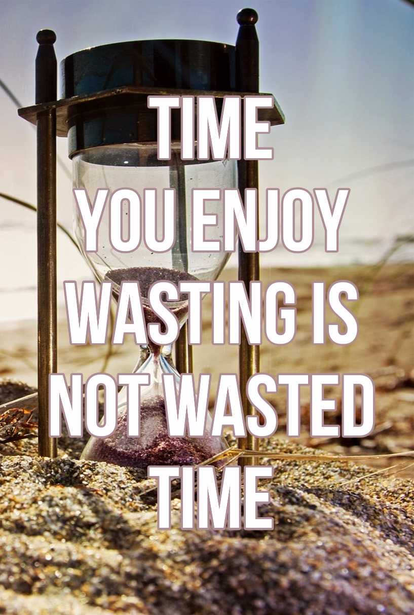 Time Wasting Be Kitschig
