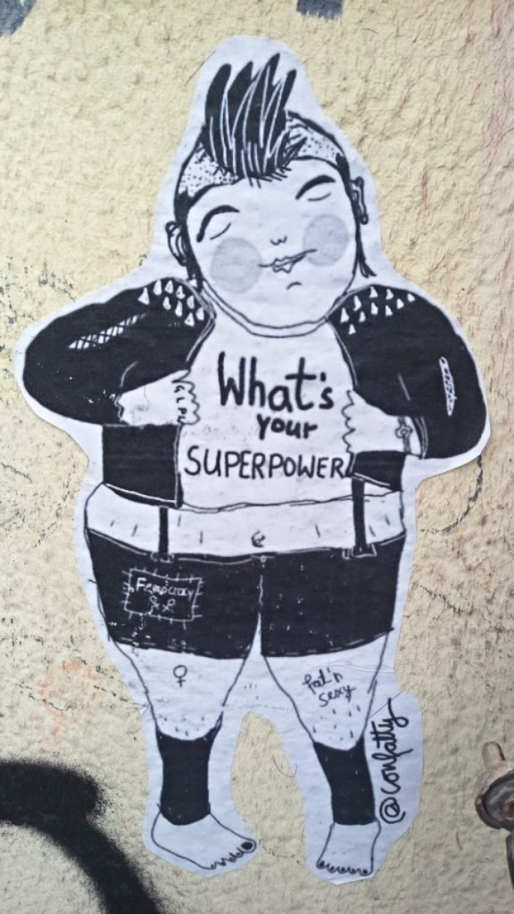 #confatty street art what's your super power?