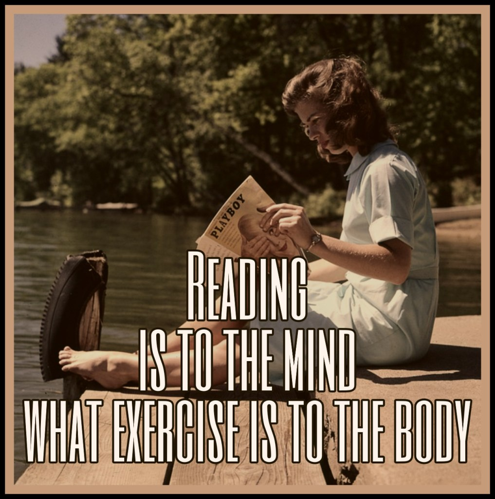 Reading is to the mind what exercise is to the body. Joseph Addison #quote bekitschig.blog Berlin