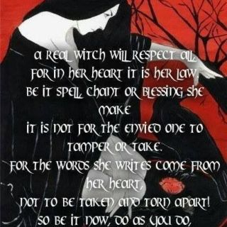A real witch will respect all