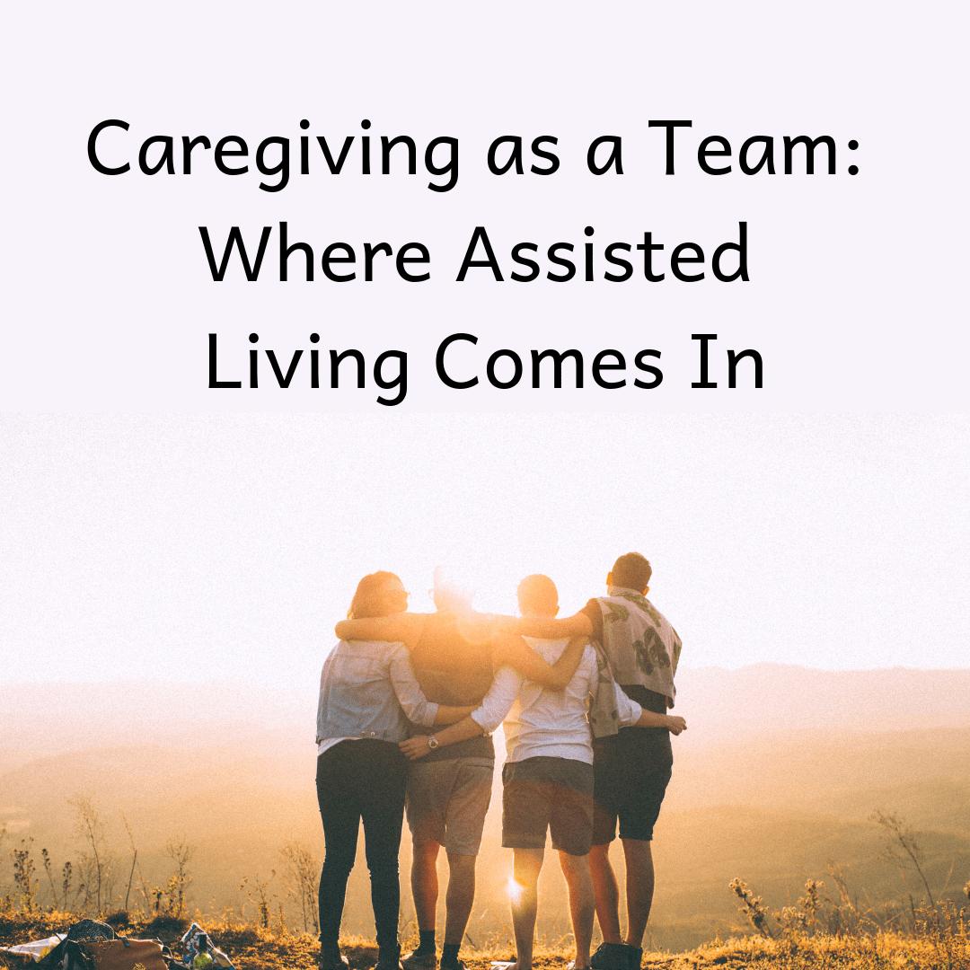 caregiving, caregiver, caregiving team