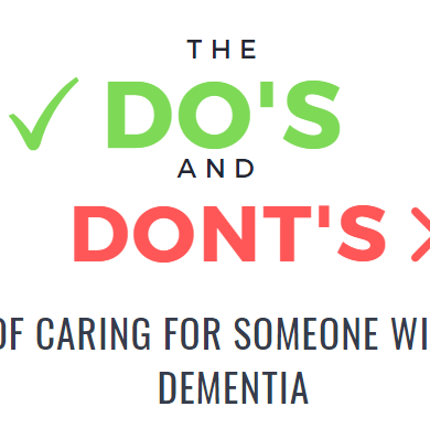 Do's and Don'ts of caring for someone with dementia, dementia care, caring for dementia