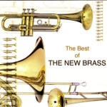 The Best of the The New Brass