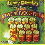 Lenny Gomulka - A Twelve Pack of Polkas