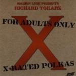 X Rated Polkas Richard Tokarz