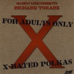 X Rated Polkas Richard Tokarz