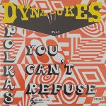 Dyna Dukes - Polkas You Can't Refuse
