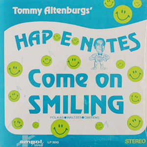 Hap E Notes - Come On Smiling LP Cover