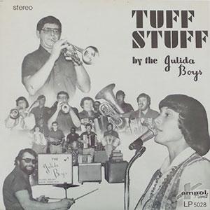 Julida Boys - Tuff Stuff